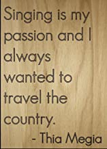 Best singing is my passion quotes Reviews