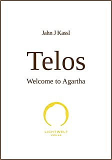 Telos - Welcome to Agartha