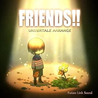 UNDERTALE ARRANGE 「FRIENDS!!」