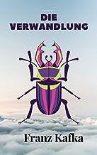 Die Verwandlung - Franz Kafka (German Edition)