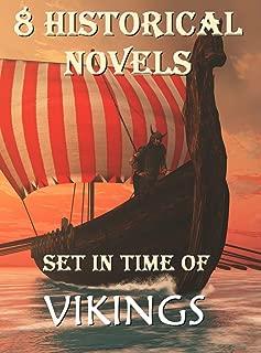 8 Historical Novels Set In Time Of Vikings: Boxed Set