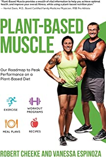 Plant-Based Muscle: Our Roadmap to Peak Performance on a Plant-Based Diet