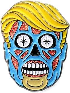 Pinsanity They Live President Trump Alien Enamel Lapel Pin