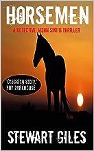 Horsemen: An enthralling thriller with a massive twist. (Detective Jason Smith book 7) (A DS Jason Smith Thriller)