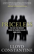 Priceless: The Case that Brought Down the Visa/MasterCard Bank Cartel (Rylee Adamson Book 1)