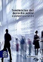 Tendencias del derecho penal contemporáneo (SUMMA CUM LAUDE nº 1) (Spanish Edition)