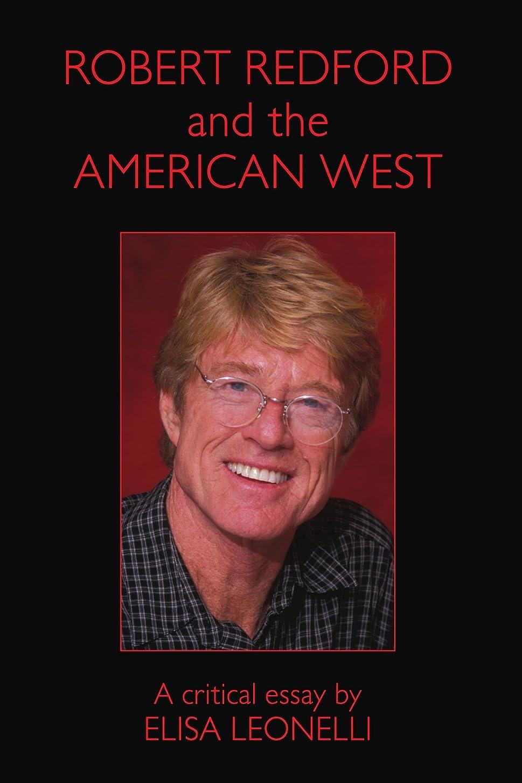 追放する感動するイサカRobert Redford and the American West