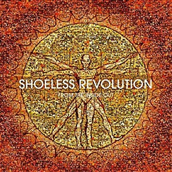 From the Inside Out by Shoeless Revolution  2010-05-04