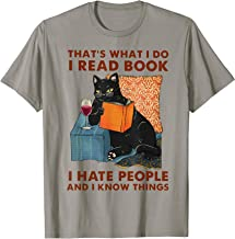 That's What I Do I Read Book I Hate People Cats Read Book T-Shirt