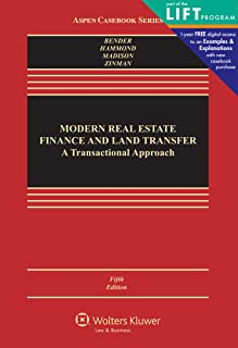 Modern Real Estate Finance and Land Transfer: A Transactional Approach