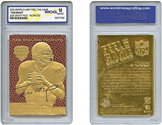 Tom Brady 2000 Draft Pick Feel The Game Gold Card Rookie - Graded GEM Mint 10