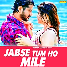Jabse Tum Ho Mile - Single