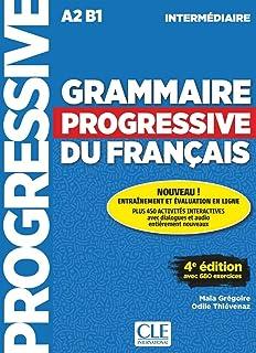 Grammaire progressive du français - Niveau intermédiaire (A2/B1) - Livre + CD + Appli-web - 4ème édition: Livre intermediaire