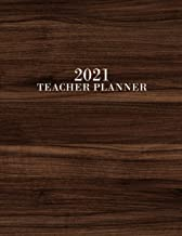 Teacher Planner 2021: Lesson Planner for Academic Year January 2021 - December 2021, 7 Subject Weekly Lesson Planner + Mon...