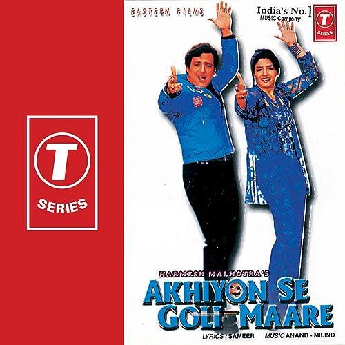 Amazon Com Akhiyon Se Goli Maare Sameer Mp3 Downloads