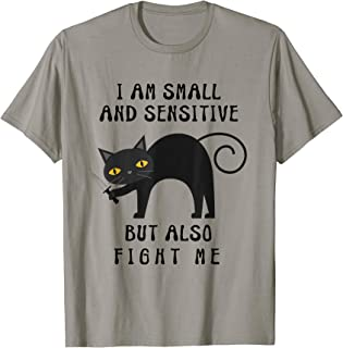Funny Cat Gifts I Am Small And Sensitive Cat With A Knife T-Shirt