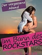 Im Bann des Rockstars   Teil 2: Der vergessene Abend (German Edition)