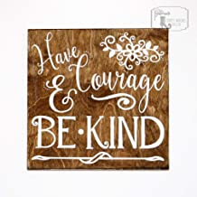 Have Courage and Be Kind Shabby Chic Sign, Disney Sign, Have Courage and Be Kind Cinderella Sign, Children's Room Décor Sign