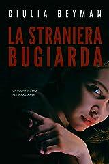 La straniera bugiarda (Nora Cooper Vol. 8) Formato Kindle