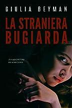La straniera bugiarda (Nora Cooper Vol. 8)