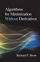 Algorithms for Minimization Without Derivatives;Dover Books on Mathematics