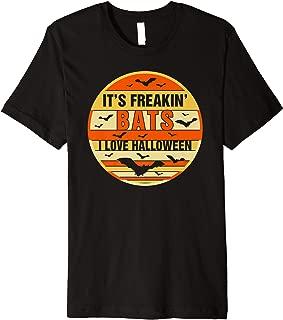 It's Freakin Bats I Love Halloween Funny Halloween Quote Premium T-Shirt