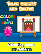 Teach Colors and Shapes - Colouring pages for Children