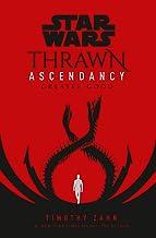 Star Wars: Thrawn Ascendancy (Book II: Greater Good) (Star Wars: The Ascendancy Trilogy 2)