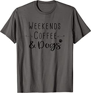 Best weekends coffee and dogs Reviews