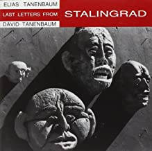 Tanenbaum: Last Letters from Stalingrad / Shadows for String Quartet & Guitar / Reflected Images for Flute and Guitar