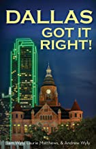 Dallas Got It Right!