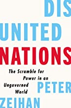 Disunited Nations: The Scramble for Power in an Ungoverned World PDF