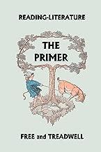 Reading-Literature: The Primer