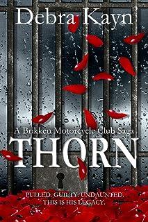 THORN (A Brikken Motorcycle Club Saga Book 4)