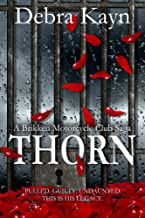 THORN (A Brikken Motorcycle Club Saga Book 4)