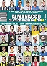 Permalink to Almanacco del calcio ligure 2019/2020. Classifiche, presenze, reti e minuti giocati dalla Serie A alla Terza PDF
