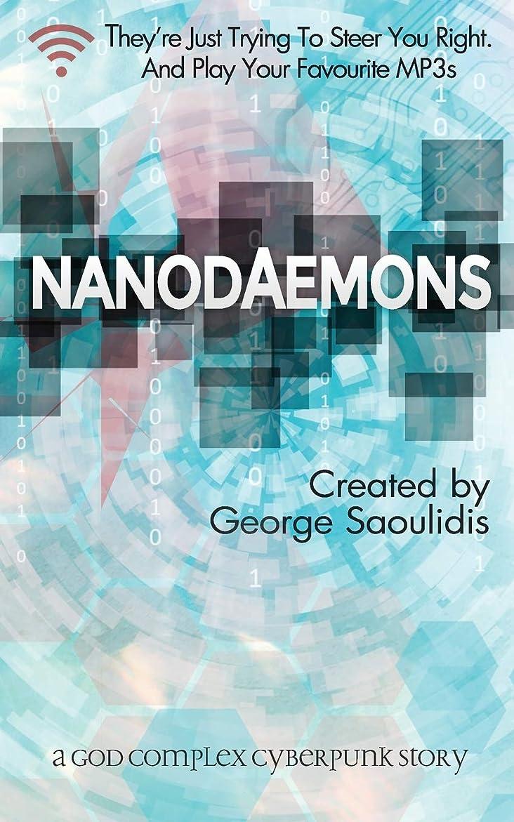 かすれた暗黙軽Nanodaemons: A God Complex Cyberpunk Story