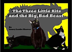 The Three Little Kits and the Big, Bad Beast