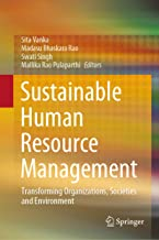 Sustainable Human Resource Management: Transforming Organizations, Societies and Environment (English Edition)