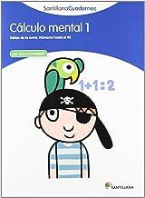 CALCULO MENTAL 1 SANTILLANA CUADERNOS - 9788468012377
