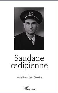 Saudade oedipienne (French Edition)
