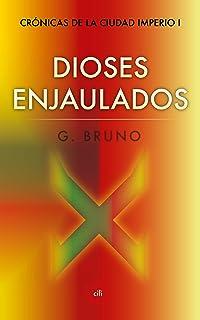 DIOSES ENJAULADOS (Ciencia ficción) (Crónicas de la Ciudad
