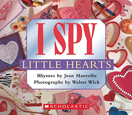 [I Spy Little Hearts] (By: Jean Marzollo) [published: March, 2009]