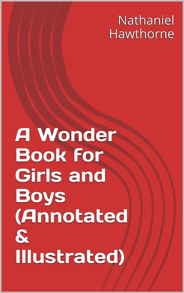 ブラウズシェフ極地A Wonder Book for Girls and Boys (Annotated & Illustrated) (English Edition)