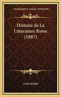 Histoire de La Litterature Russe (1887)