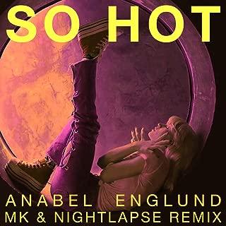 So Hot (MK x Nightlapse Remix)