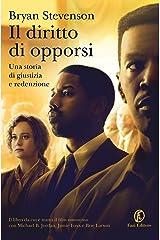 Il diritto di opporsi (Italian Edition) Kindle Edition