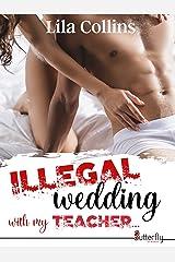 ILLEGAL wedding with my teacher... - Teaser Format Kindle