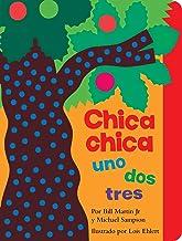 Chica chica uno dos tres (Chicka Chicka 1 2 3) (Chicka Chicka Book, A) (Spanish Edition)