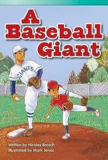 Teacher Created Materials - Literary Text: A Baseball Giant - Grade 3 - Guided Reading Level Q